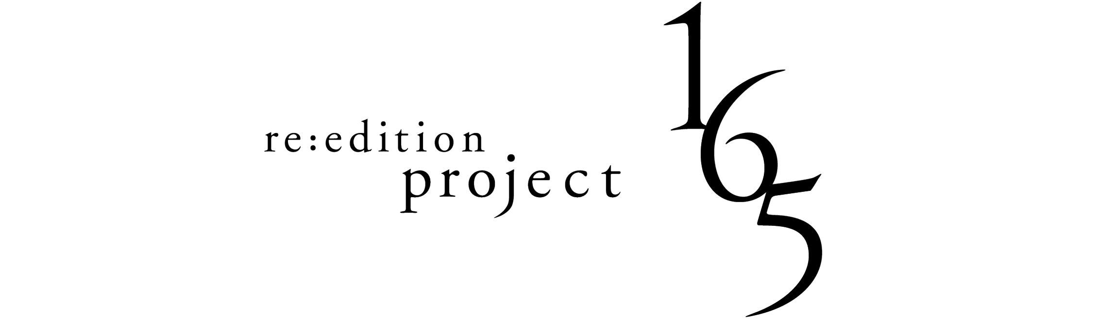 re:edition project 165