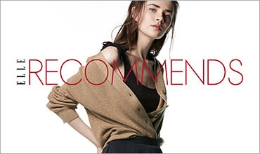 【ELLE】RECOMMENDED TREND STYLE