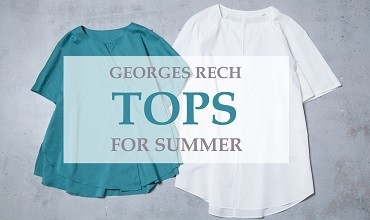 【GEORGES RECH】TOPS FOR SUMMER