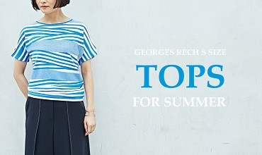 【GEORGES RECH Ssize】TOPS FOR SUMMER