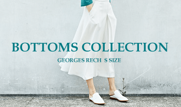 【GEORGES RECH Ssize】BOTTOMS COLLECTION