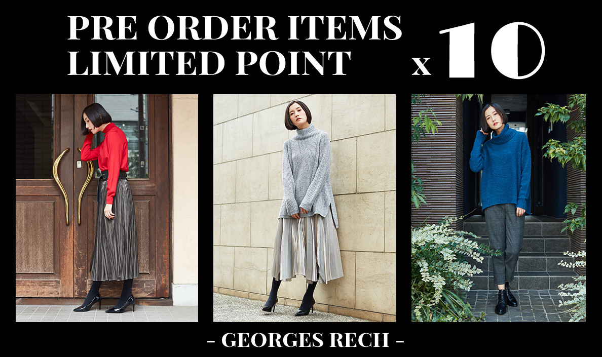 【GEORGES RECH】PRE ORDER ITEMS POINT x10