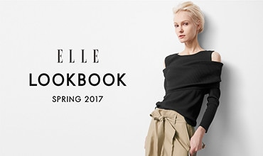 【ELLE】LOOKBOOK SPRING 2017