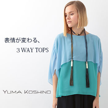 【YUMA KOSHINO】3WAY TOPS