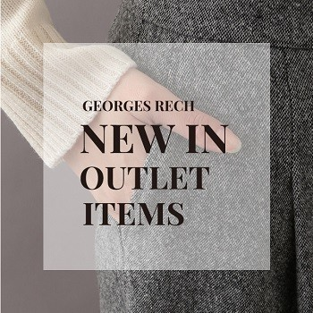 【GEORGES RECH】NEW IN OUTLET ITEMS