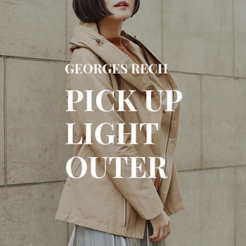 【GEORGES RECH】PICK UP LIGHT OUTER