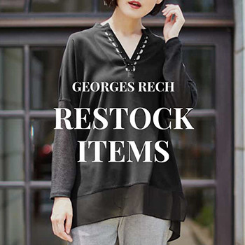 【GEORGES RECH】RESTOCK ITEMS