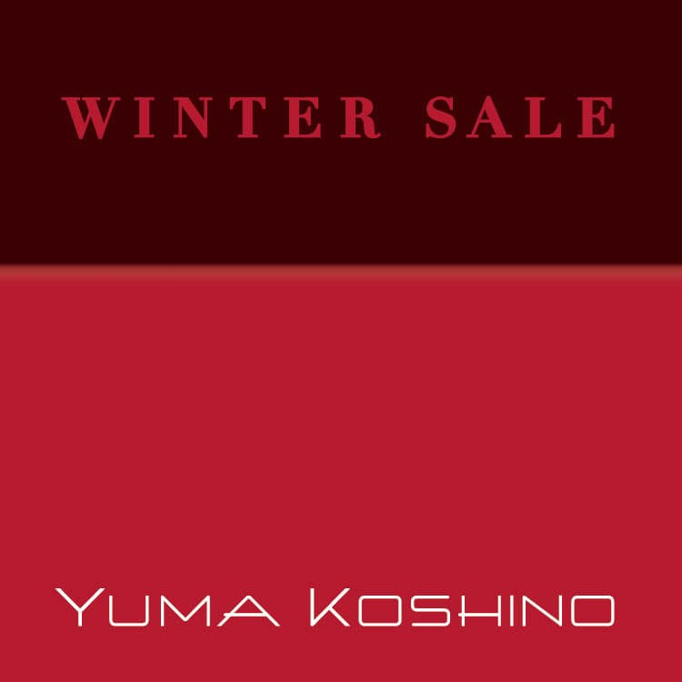 【YUMA KOSHINO】WINTER SALE開催中!