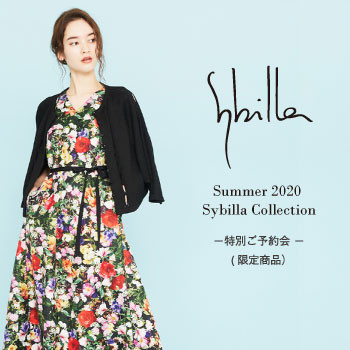 【Sybilla】Summer 2020 Sybilla Collection - 特別ご予約会(限定商品) -