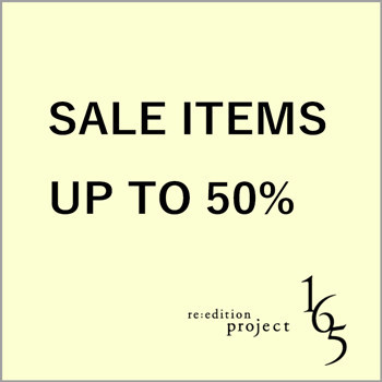 SALE ITEMS UP TO 50%【re:edtion project 165】