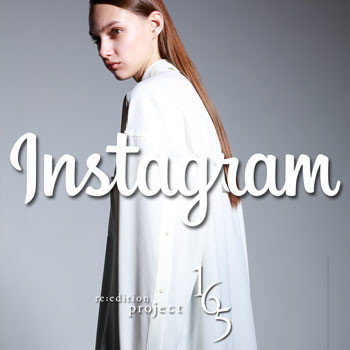 Official Instagram【re:edition project 165】