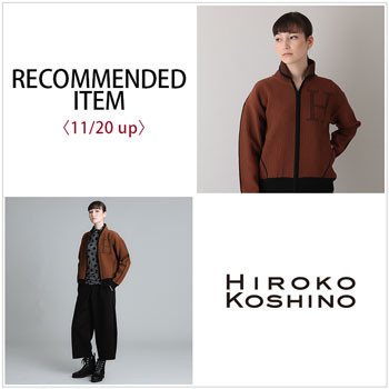 RECOMMENDED ITEM〈11/20 up〉