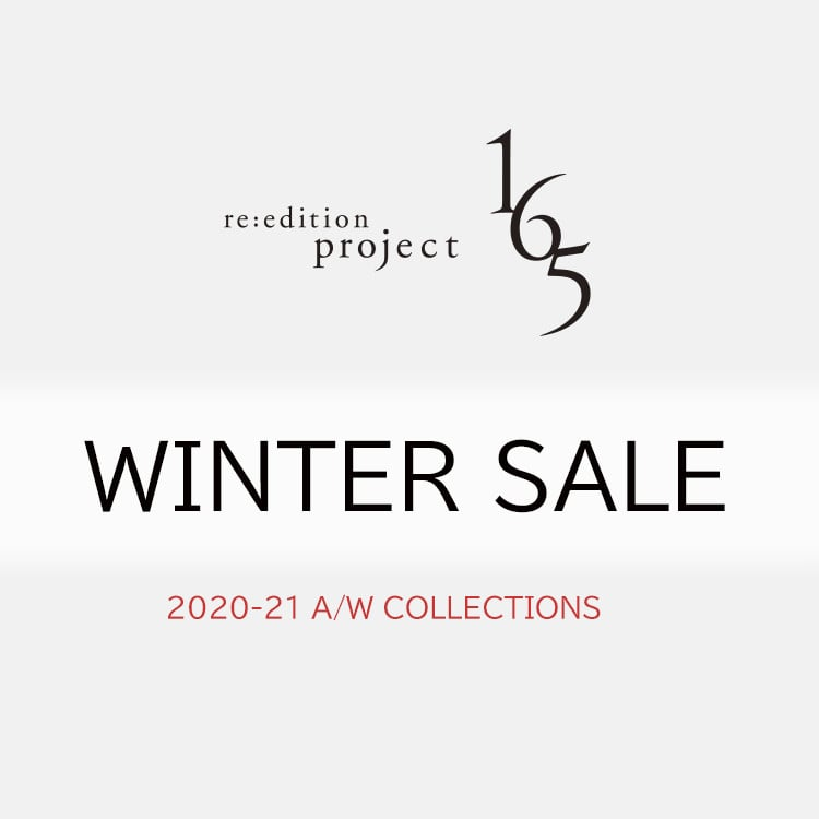 WINTER SALE【re:edtion project 165】