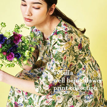 【Sybilla】well being flower print collection
